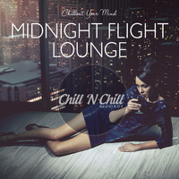Various Artists - Midnight Flight Lounge: Chillout Your Mind