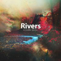 Kristoffer Wallin - Rivers