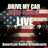 David Crosby - Drive My Car (Live)
