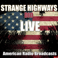 Dio - Strange Highways (Live)