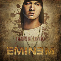 Eminem - Nuttin' To Do
