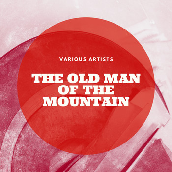 Various Artists - The Old Man of the Mountain