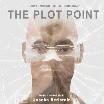 Joseba Beristain / - The Plot Point (Original Motion Picture Soundtrack)