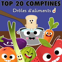 Multi-interprètes / - Top 20 comptines : drôles d'aliments