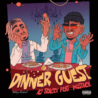 AJ Tracey - Dinner Guest (feat. MoStack) (Explicit)