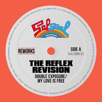Double Exposure - My Love Is Free (The Reflex Revision)