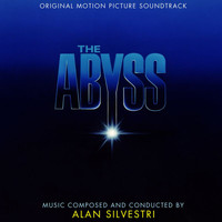 Alan Silvestri - The Abyss (Original Motion Picture Soundtrack)