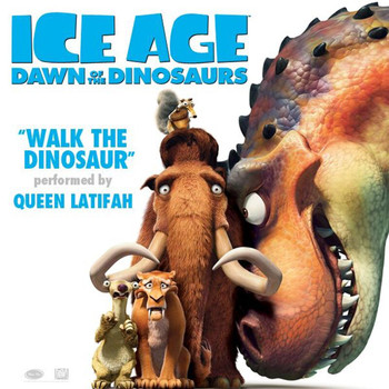 "Queen Latifah - Walk the Dinosaur (From ""Ice Age: Dawn of the Dinosaurs"")"