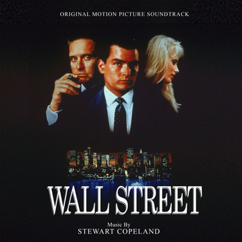 Stewart Copeland - Wall Street (Original Motion Picture Soundtrack)