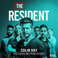 "Colin Hay - You Saved Me from Myself (From ""The Resident: Season 2"")"