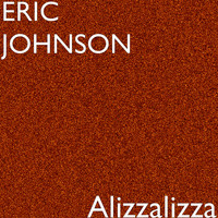 Eric Johnson - Alizzalizza (Explicit)