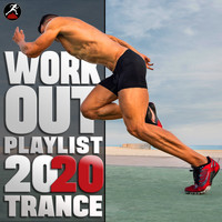 Workout Trance - Workout Playlist 2020 Trance
