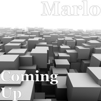 Marlo - Coming Up (Explicit)