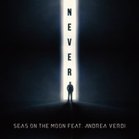 Seas on The Moon (feat. Andrea Verdi) - Never