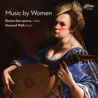 Elmira Darvarova / Howard Wall - Music by Women