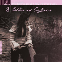 Various Artists - The Shakespeare Concerts Series, Vol. 8: Who is Sylvia
