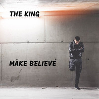 The King - Make Believe