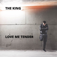 The King - Love Me Tender