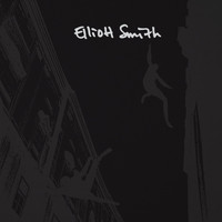 Elliott Smith - Elliott Smith: Expanded 25th Anniversary Edition
