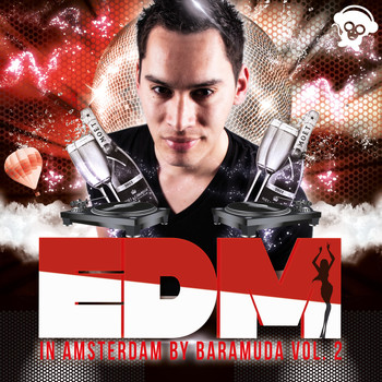 Various Artists - EDM in Amsterdam By Baramuda, Vol. 2 (Explicit)