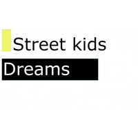 Street Kids - Dreams