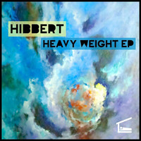 Hibbert - Heavy Weight EP