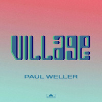 Paul Weller - Village
