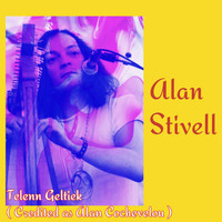 Alan Stivell - Telenn Geltiek (Credited as Alan Cochevelou)