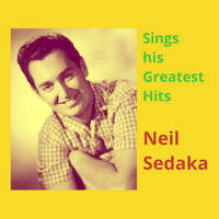 Neil Sedaka - Sings His Greatest Hits
