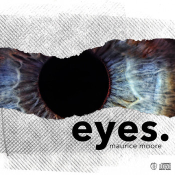 Maurice Moore - eyes. (Explicit)