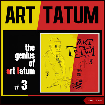 Art Tatum - The Genius of Art Tatum #3 (Album of 1954)