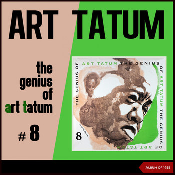 Art Tatum - The Genius of Art Tatum #8 (Album of 1955)