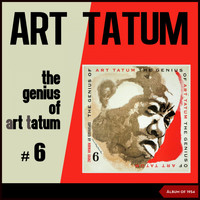 Art Tatum - The Genius of Art Tatum #6 (Album of 1954)