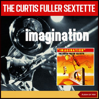 Curtis Fuller - Images of Curtis Fuller (Album of 1959)