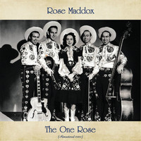 Rose Maddox - The One Rose (Remastered 2020)