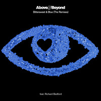 Above & Beyond feat. Richard Bedford - Bittersweet & Blue (The Remixes)