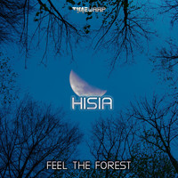 Hisia - Feel The Forest