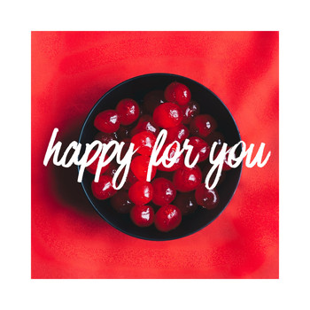 Cherry - Happy for You