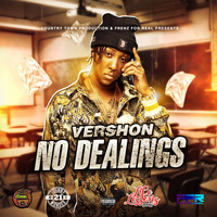 Vershon - No Dealings (Life Lessons Riddim) (Explicit)