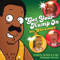 "Earth, Wind & Fire - Get Your Hump on This Christmas (From ""The Cleveland Show"")"