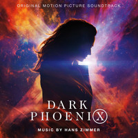Hans Zimmer - Dark Phoenix (Original Motion Picture Soundtrack)