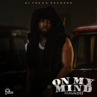 Mavado - On My Mind (Explicit)