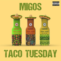 Migos - Taco Tuesday (Explicit)