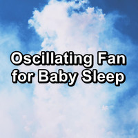 White Noise - Oscillating Fan for Baby Sleep
