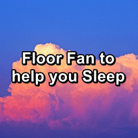 White Noise - Floor Fan to help you Sleep