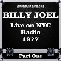 Billy Joel - Live on NYC Radio 1977 Part One (Live)