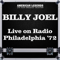 Billy Joel - Live on Radio Philadelphia '72