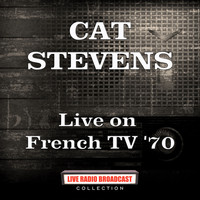 Cat Stevens - Live on French TV '70 (Live)