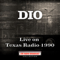 Dio - Live on Texas Radio 1990 (Live)