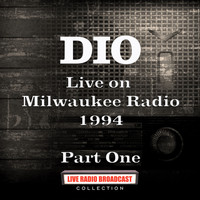 Dio - Live on Milwaukee Radio 1994 Part One (Live)